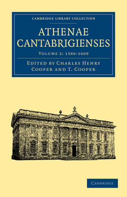 Athenae Cantabrigienses 3 Volume Paperback Set Athenae Cantabrigienses: 1500-1585 Volume 1 - Cambridge Library Collection - Cambridge (Paperback)