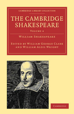 The The Cambridge Shakespeare 9 Volume Paperback Set The Cambridge Shakespeare: Volume 2 - Cambridge Library Collection - Shakespeare and Renaissance Drama (Paperback)