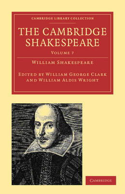 The Cambridge Shakespeare - Cambridge Library Collection - Shakespeare and Renaissance Drama (Paperback)
