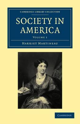Society in America - Society in America 3 Volume Paperback Set Volume 1 (Paperback)