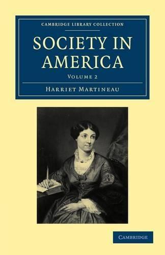 Society in America - Society in America 3 Volume Paperback Set Volume 2 (Paperback)