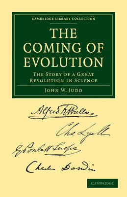 Cambridge Library Collection - Darwin, Evolution and Genetics: The Coming of Evolution: The Story of a Great Revolution in Science (Paperback)