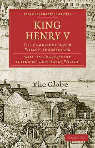 Cambridge Library Collection - Shakespeare and Renaissance Drama: King Henry V: The Cambridge Dover Wilson Shakespeare (Paperback)
