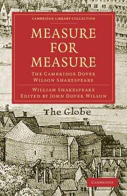 Cambridge Library Collection - Shakespeare and Renaissance Drama: Measure for Measure: The Cambridge Dover Wilson Shakespeare (Paperback)