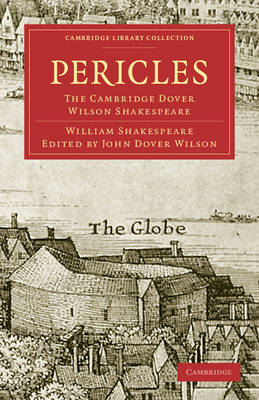 Pericles, Prince of Tyre: The Cambridge Dover Wilson Shakespeare (Paperback)