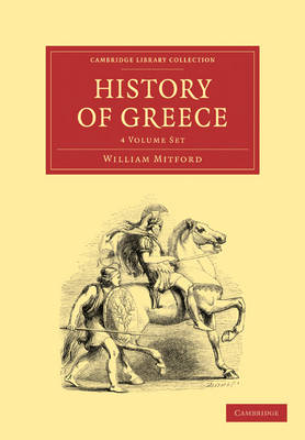 The History of Greece 4 Volume Paperback Set - Cambridge Library Collection - Classics