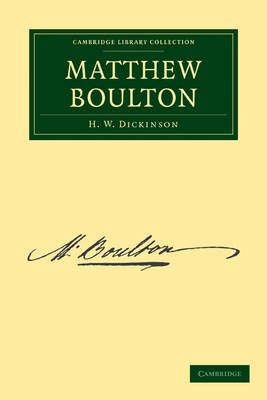 Matthew Boulton - Cambridge Library Collection - Technology (Paperback)