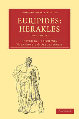 Euripides, Herakles 2 Volume Paperback Set - Cambridge Library Collection - Classics