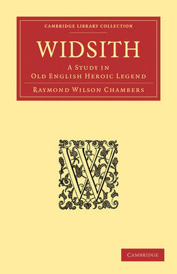 Widsith: A Study in Old English Heroic Legend - Cambridge Library Collection - Literary  Studies (Paperback)
