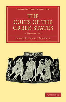 The Cults of the Greek States 5 Volume Paperback Set - Cambridge Library Collection - Classics