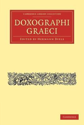 Doxographi Graeci - Cambridge Library Collection - Classics (Paperback)