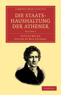 Die Staatshaushaltung der Athener - Die Staatshaushaltung der Athener 2 Volume Set (Paperback)
