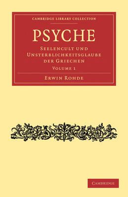 Psyche 2 Volume Set Psyche: Volume 2 - Cambridge Library Collection - Classics (Paperback)