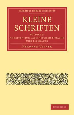 Kleine Schriften - Cambridge Library Collection - Classics Volume 1 (Paperback)