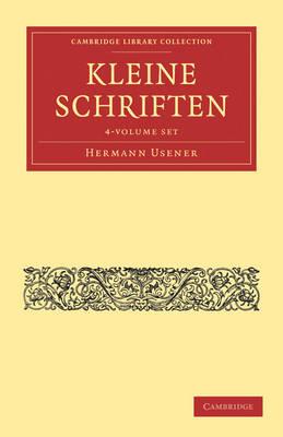 Kleine Schriften 4 Volume Paperback Set - Cambridge Library Collection - Classics