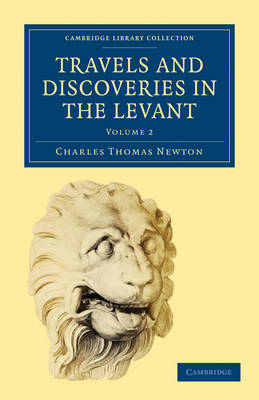 Travels and Discoveries in the Levant: Volume 2 - Cambridge Library Collection - Archaeology (Paperback)