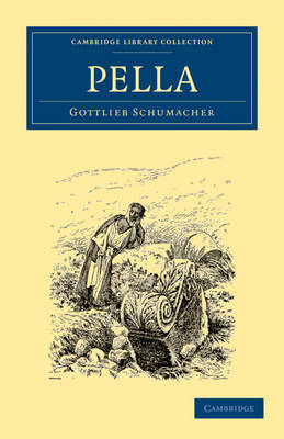 Pella - Cambridge Library Collection - Archaeology (Paperback)