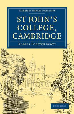 St John's College, Cambridge - Cambridge Library Collection - Cambridge (Paperback)