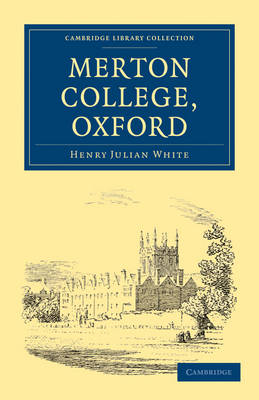 Merton College, Oxford - Cambridge Library Collection - British and Irish History, General (Paperback)