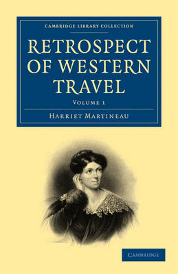 Retrospect of Western Travel - Cambridge Library Collection - North American History (Paperback)