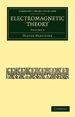 Electromagnetic Theory - Cambridge Library Collection - Technology (Paperback)