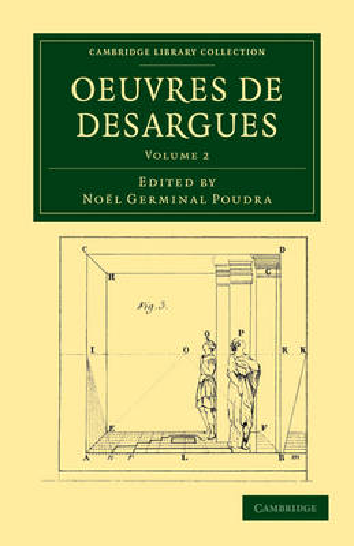 Oeuvres de Desargues - Oeuvres de Desargues 2 Volume Set (Paperback)