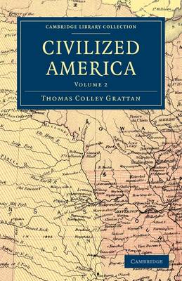 Civilized America - Cambridge Library Collection - North American History (Paperback)