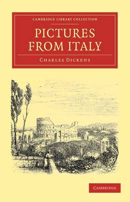 Pictures from Italy - Cambridge Library Collection - Travel, Europe (Paperback)