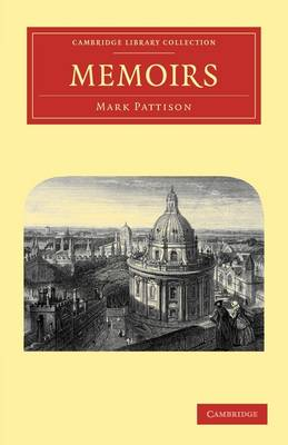 Memoirs - Cambridge Library Collection - Literary  Studies (Paperback)