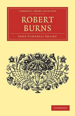 English Men of Letters 39 Volume Set: Robert Burns - Cambridge Library Collection - English Men of Letters (Paperback)