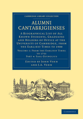 Alumni Cantabrigienses 2 Volume Set From the Earliest Times to 1751: Volume 1 Alumni Cantabrigienses: Dabbs-Juxton Part 2 - Cambridge Library Collection - Cambridge (Paperback)