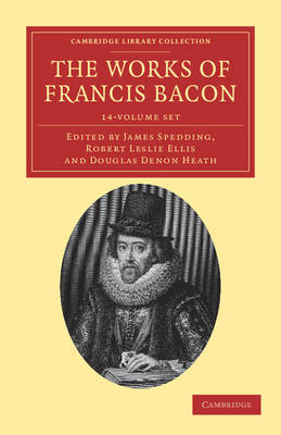 The Works of Francis Bacon 14 Volume Paperback Set - Cambridge Library Collection - Philosophy