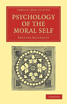 Psychology of the Moral Self - Cambridge Library Collection - Philosophy (Paperback)