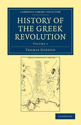 History of the Greek Revolution - History of the Greek Revolution 2 Volume Set (Paperback)