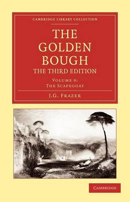 The Golden Bough - Cambridge Library Collection - Classics Volume 5 (Paperback)