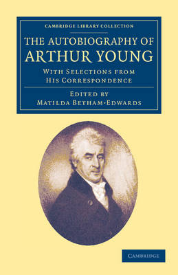 summary of arthur young travels in france Arthur young (1741-1820) was an english writer on agriculture, economics and social statistics at the age of seventeen, he published a pamphlet on the war in north america, and in 1761 went to london and started a periodical, entitled the universal museum.