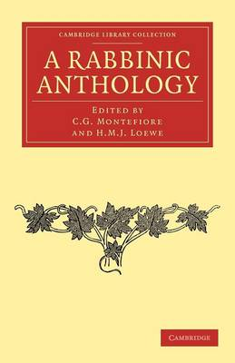 A Rabbinic Anthology - Cambridge Library Collection - Religion (Paperback)