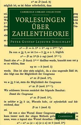 Vorlesungen uber Zahlentheorie - Cambridge Library Collection - Mathematics (Paperback)