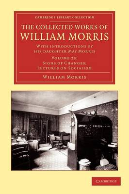 The Collected Works of William Morris: With Introductions by his Daughter May Morris - Cambridge Library Collection - Literary Studies Volume 23 (Paperback)