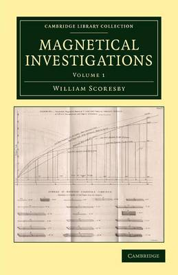 Magnetical Investigations - Cambridge Library Collection - Technology (Paperback)