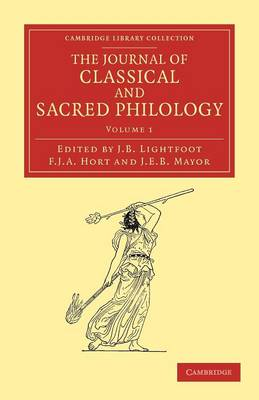 The Journal of Classical and Sacred Philology - Cambridge Library Collection - Classic Journals (Paperback)