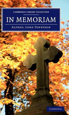 In Memoriam - Cambridge Library Collection - Fiction and Poetry (Hardback)