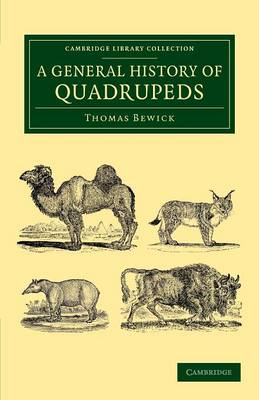 A General History of Quadrupeds - Cambridge Library Collection - Zoology (Paperback)