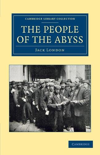 The People of the Abyss - Cambridge Library Collection - British and Irish History, 19th Century (Paperback)