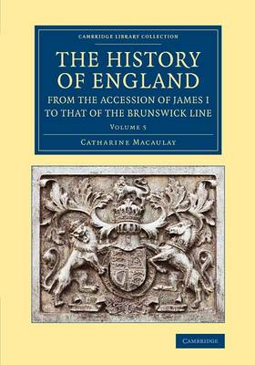 The Cambridge Library Collection - British & Irish History, 17th & 18th Centuries The History of England from the Accession of James I to that of the Brunswick Line: From the Death of Charles I to the Restoration of Charles II Volume 5 (Paperback)