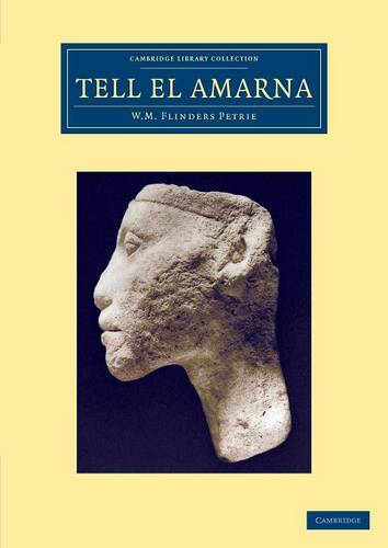 Cambridge Library Collection - Egyptology: Tell el-Amarna (Paperback)