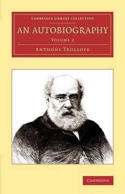 An Autobiography - Cambridge Library Collection - Literary  Studies (Paperback)