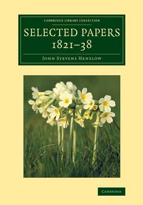 Cambridge Library Collection - Botany and Horticulture: Selected Papers, 1821-38 (Paperback)