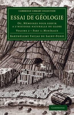 Essai de geologie: Ou, Memoires pour servir a l'histoire naturelle du globe - Essai de geologie 2 Volume Set in 3 pieces Volume 1 (Paperback)