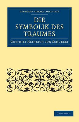 Die Symbolik des Traumes - Cambridge Library Collection - Spiritualism and Esoteric Knowledge (Paperback)